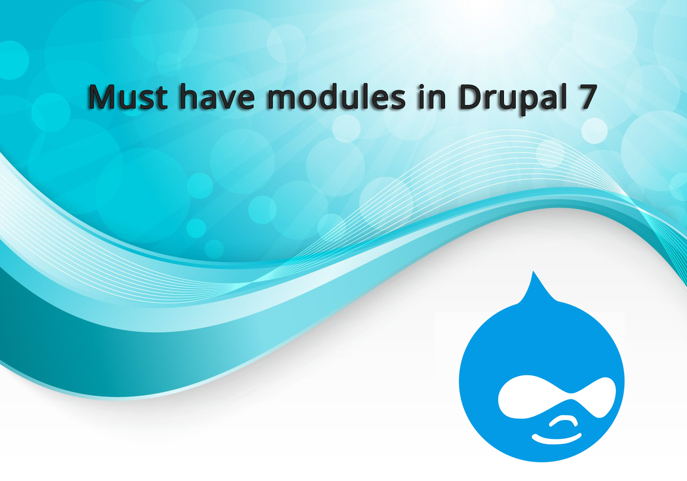 10 Important and must have modules in Drupal 7