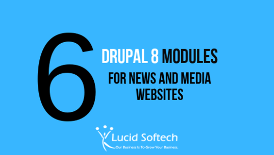 6 must have Drupal 8 modules for your news, media and entertainment website.