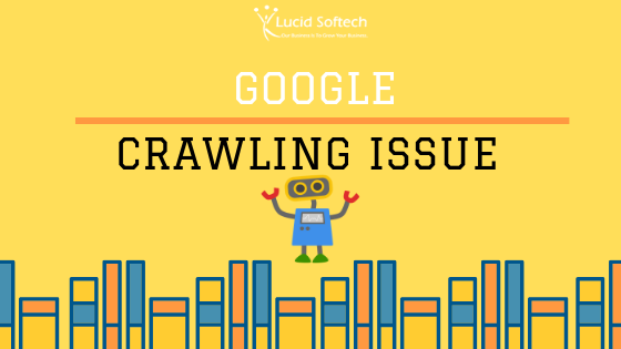 Google not crawling my website since 23rd March 2019