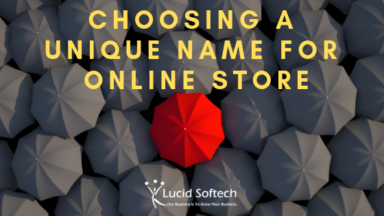 How to choose a unique name for your online store?