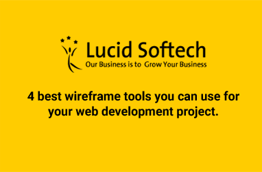 4 best wireframe tools you can use for your web development project.