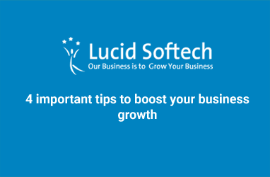 4 important tips to boost your business growth.