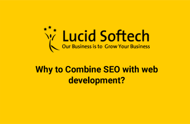 Why to Combine SEO with web development?