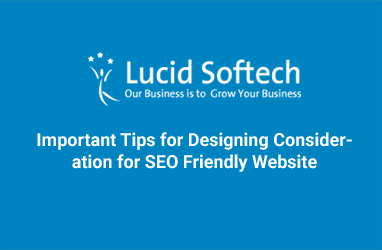Important Tips for Designing Consideration for SEO Friendly Website