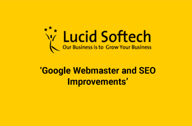 'Google Webmaster and SEO Improvements'