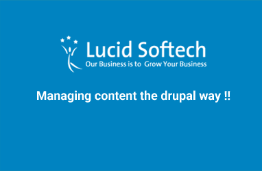 Managing content the drupal way !!
