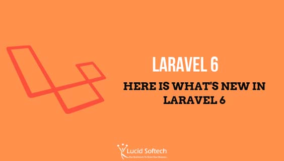 Laravel 6 LTS is launched. Everything about Laravel 6
