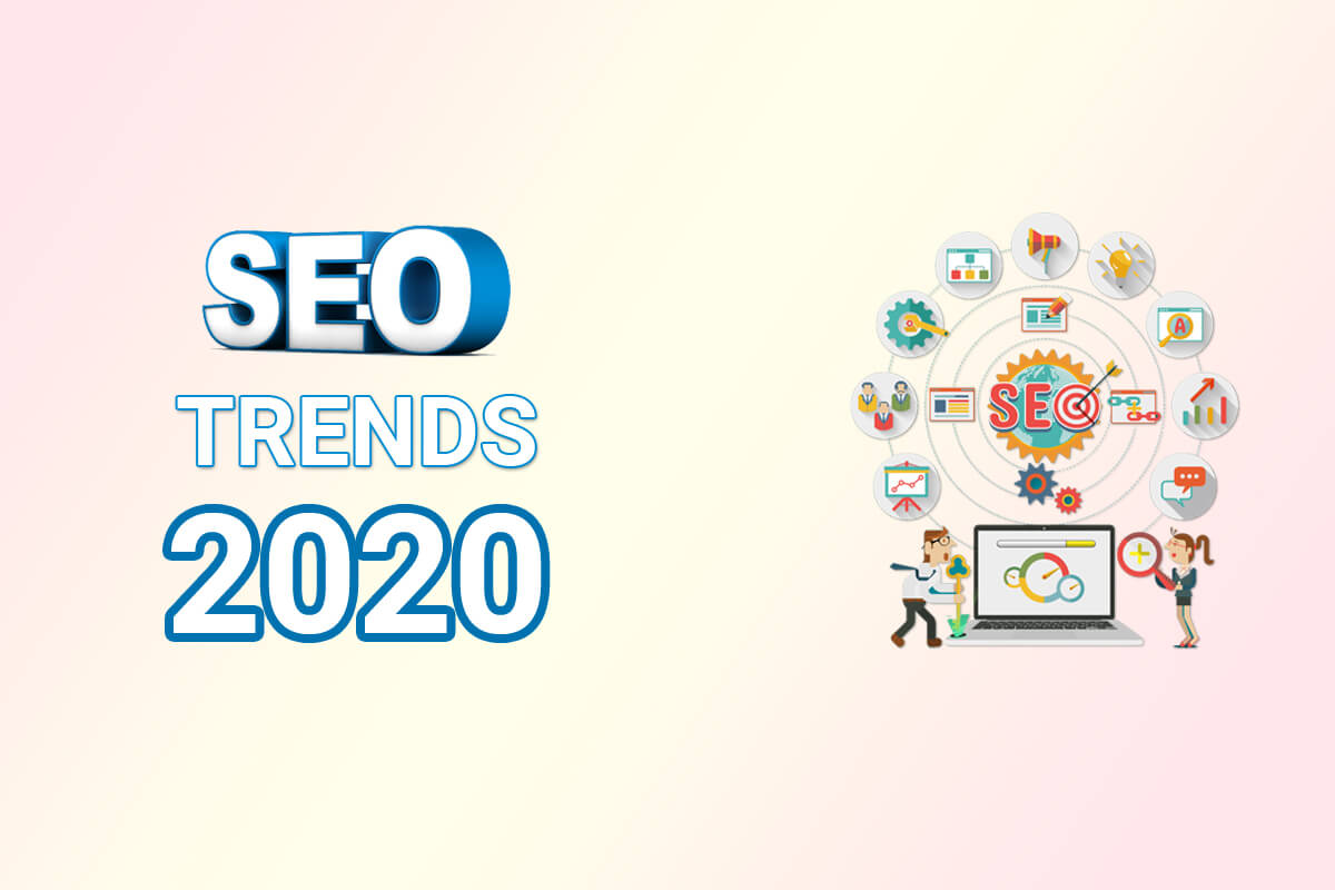 Major SEO Trends in 2020 and Ahead